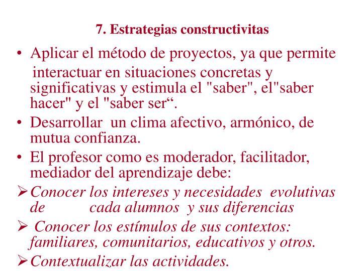 7. Estrategias constructivitas