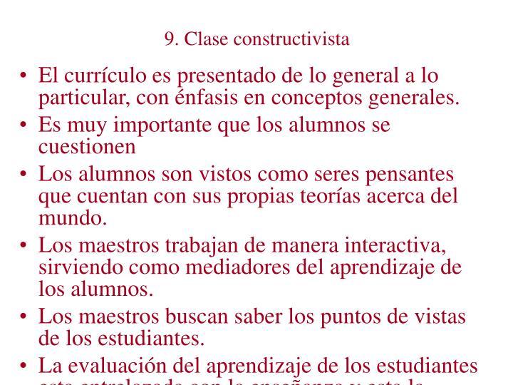 9. Clase constructivista