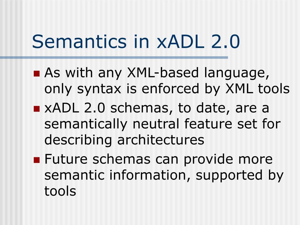 Semantics in xADL 2.0