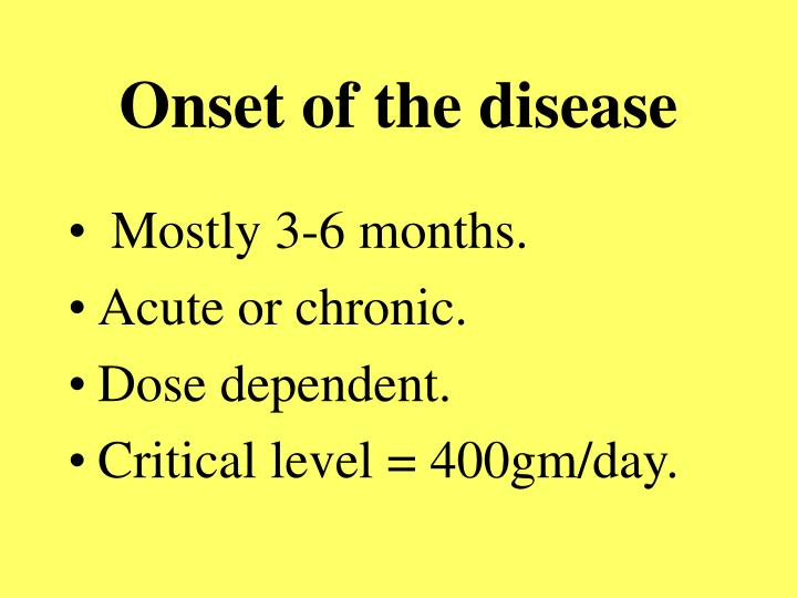 Onset of the disease
