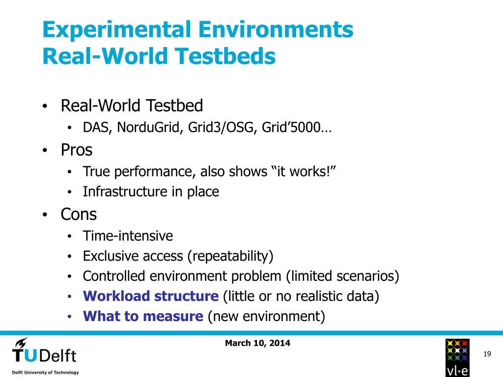 Experimental Environments