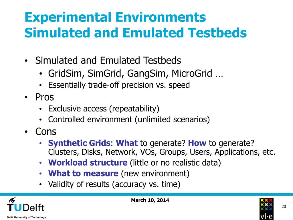 Experimental Environments Simulated and Emulated Testbeds