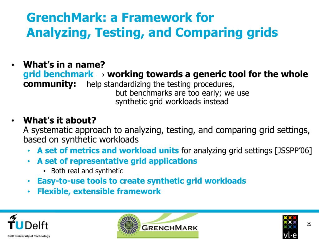 GrenchMark: a Framework for