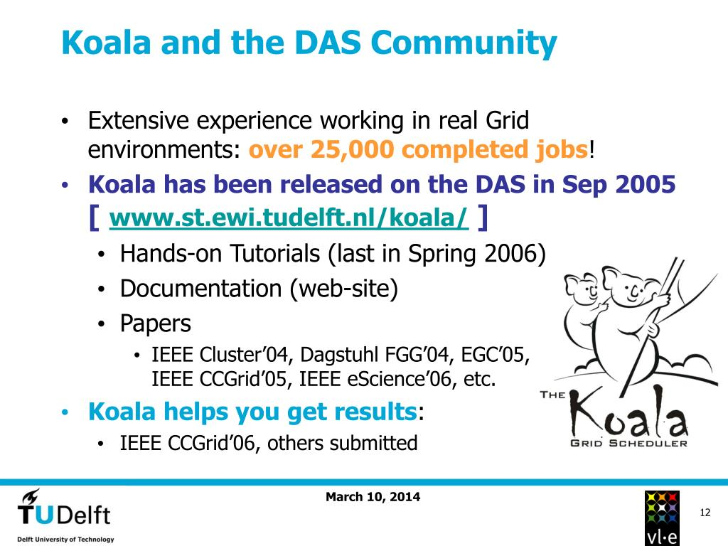 Koala and the DAS Community