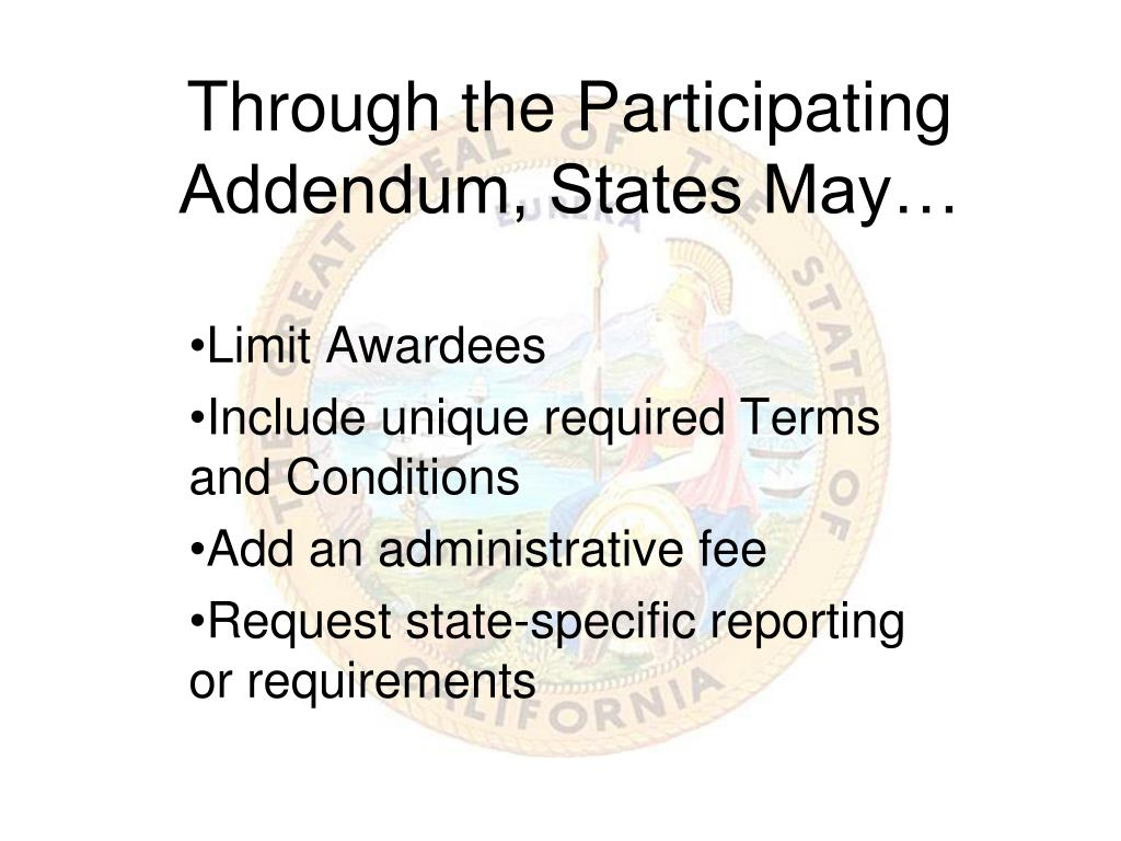 Through the Participating Addendum, States May…