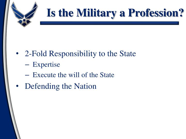 Is the Military a Profession?