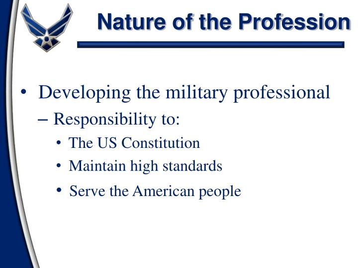 Nature of the Profession
