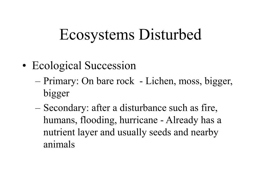 Ecosystems Disturbed