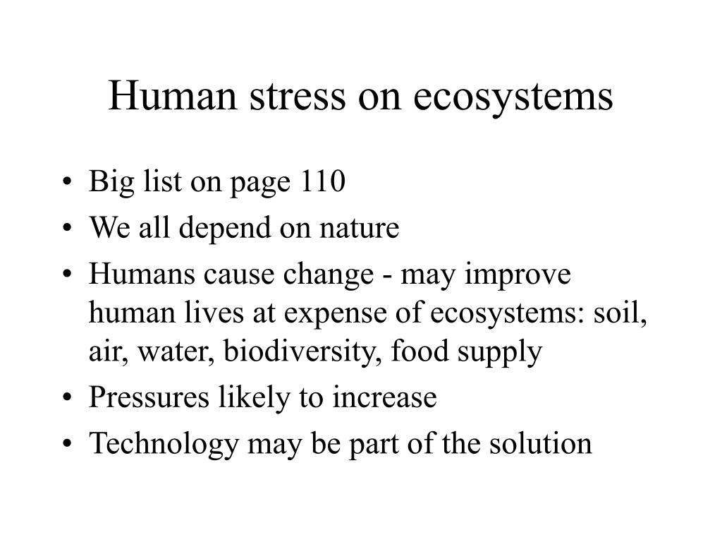 Human stress on ecosystems