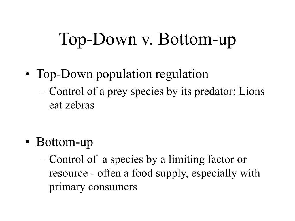 Top-Down v. Bottom-up