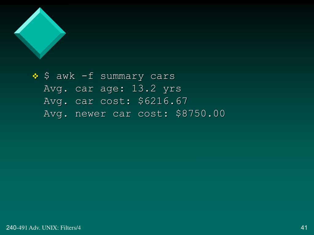 $ awk -f summary cars