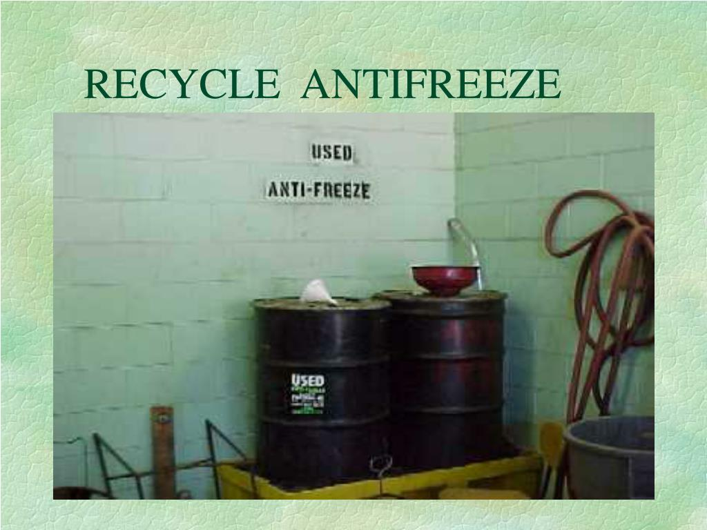 RECYCLE  ANTIFREEZE