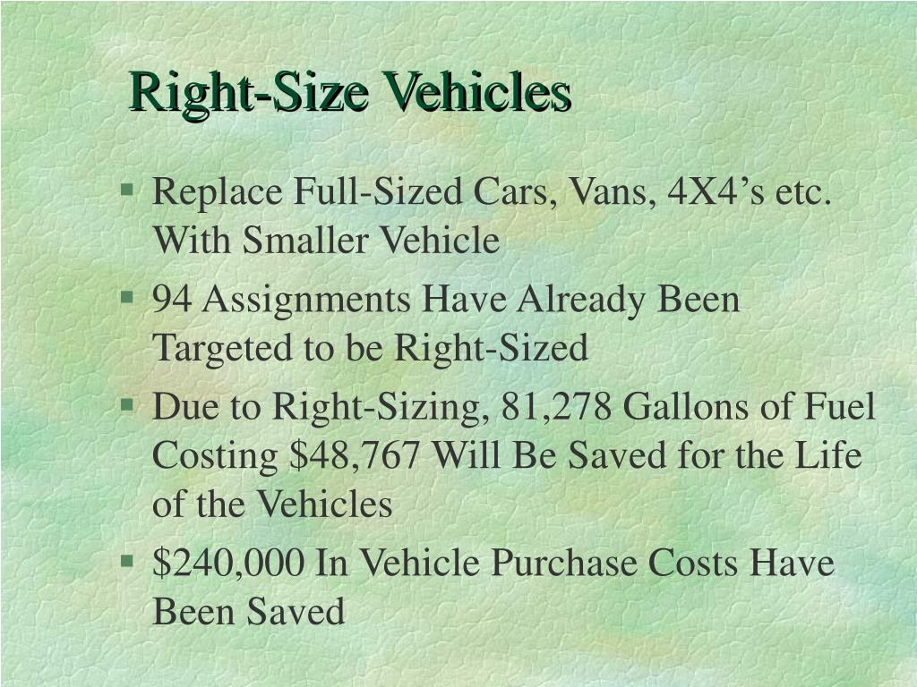 Right-Size Vehicles