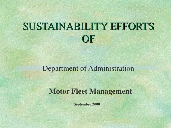 Sustainability efforts of