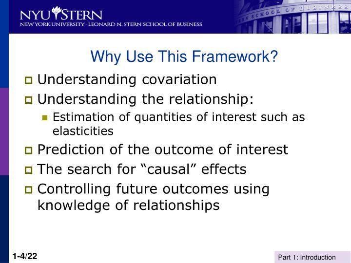 Why Use This Framework?