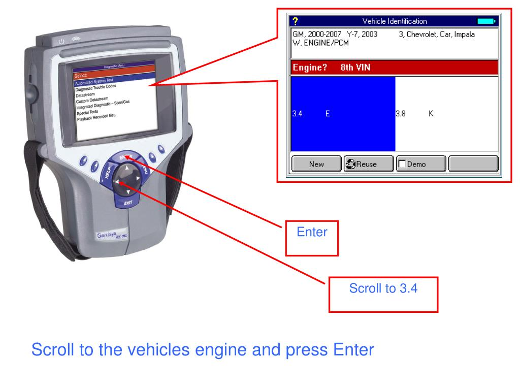 Scroll to the vehicles engine and press Enter