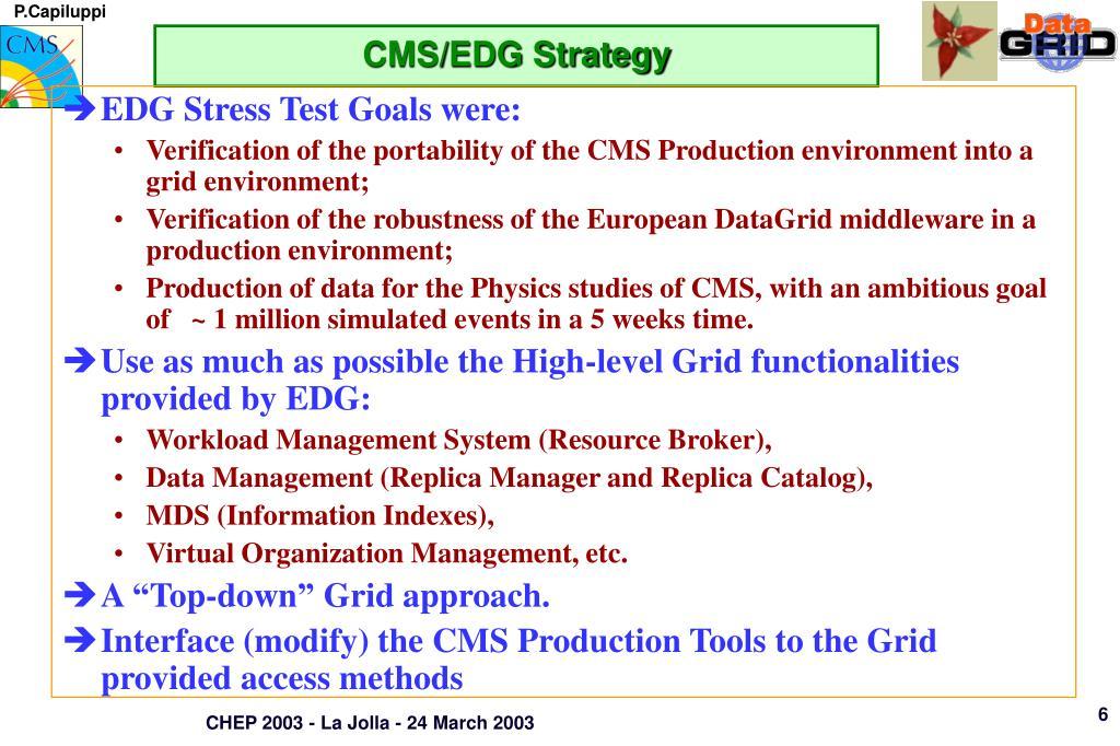 CMS/EDG Strategy