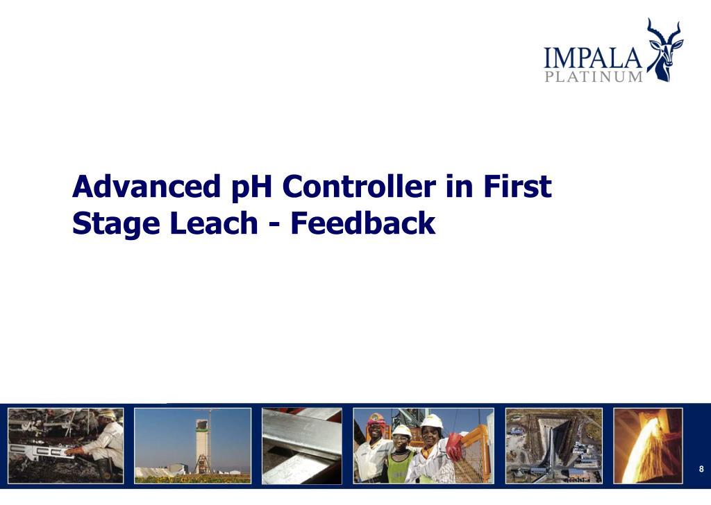 Advanced pH Controller in First Stage Leach - Feedback