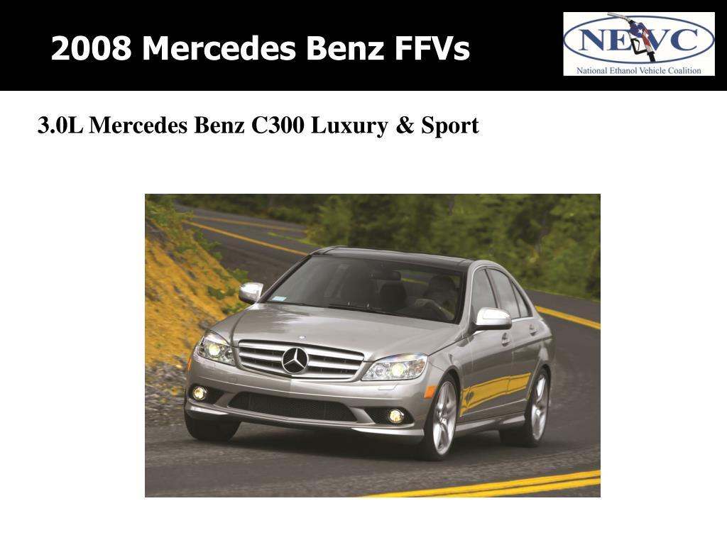 2008 Mercedes Benz FFVs