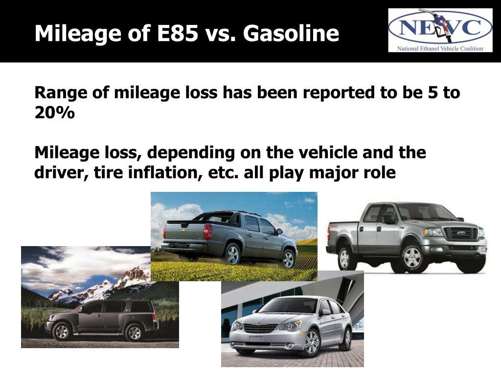 Mileage of E85 vs. Gasoline