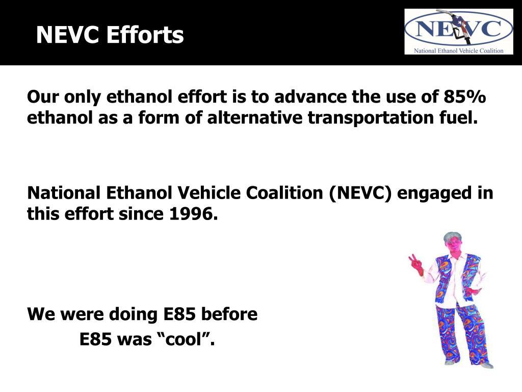 NEVC Efforts