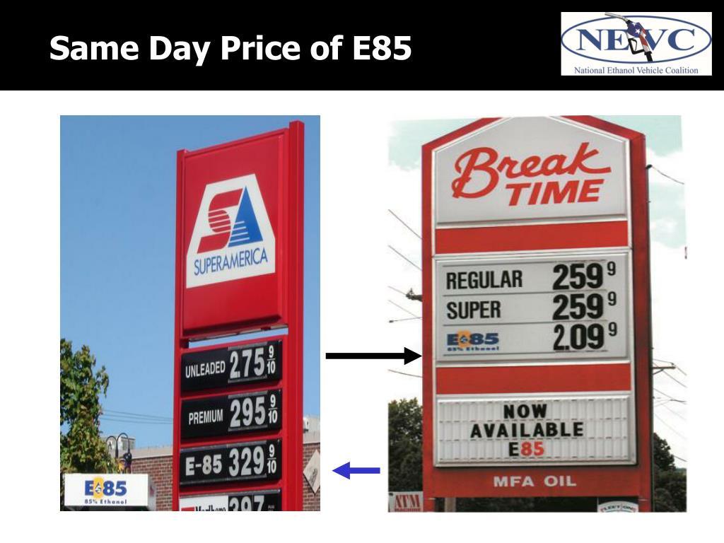 Same Day Price of E85