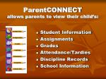 parentconnect allows parents to view their child s