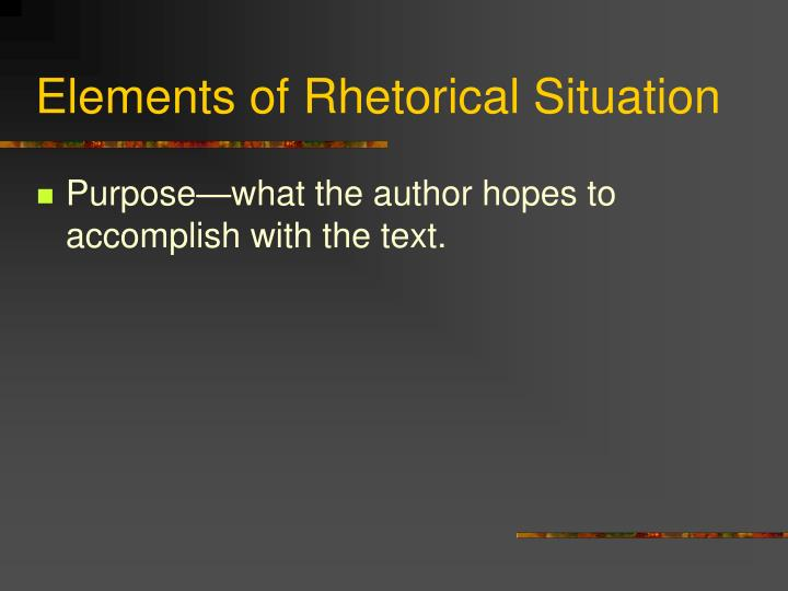 Elements of Rhetorical Situation