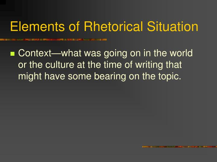 Elements of Rhetorical Situation
