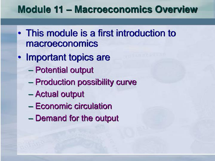 Module 11 – Macroeconomics Overview