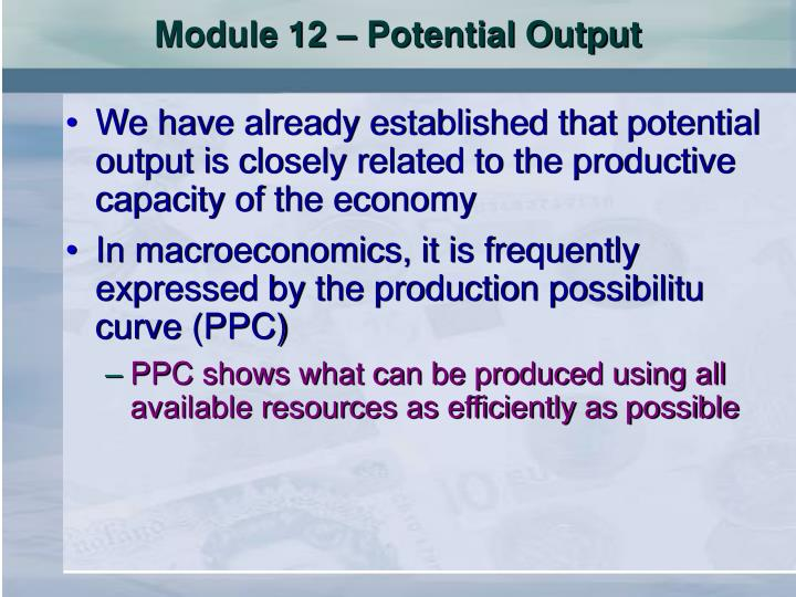 Module 12 – Potential Output