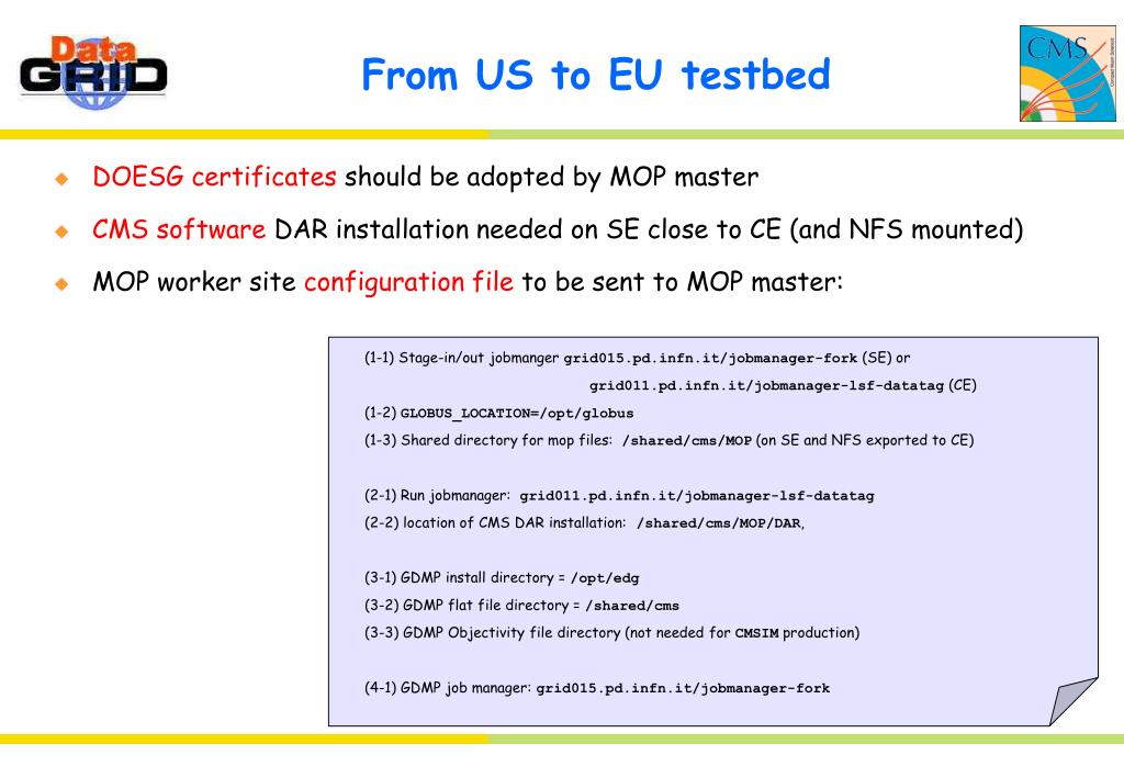 From US to EU testbed