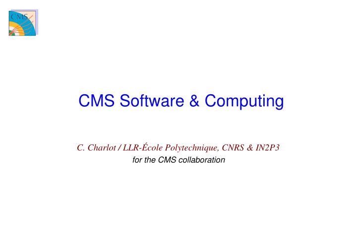 Cms software computing l.jpg