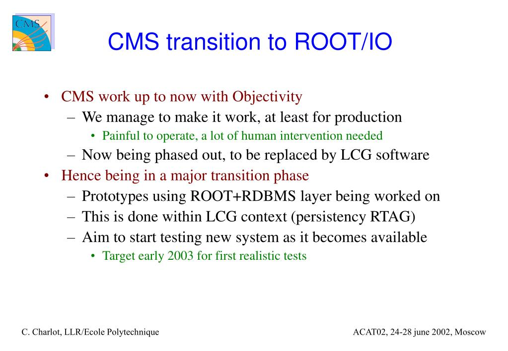 CMS transition to ROOT/IO
