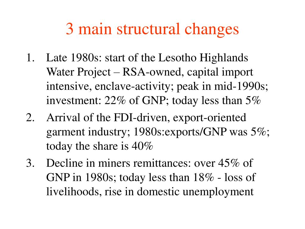 3 main structural changes