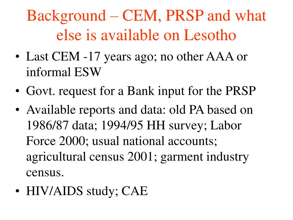 Background – CEM, PRSP and what else is available on Lesotho
