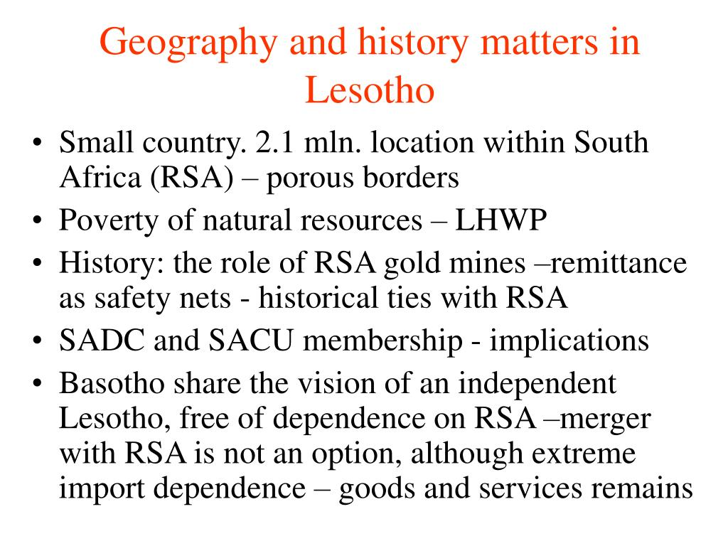 Geography and history matters in Lesotho