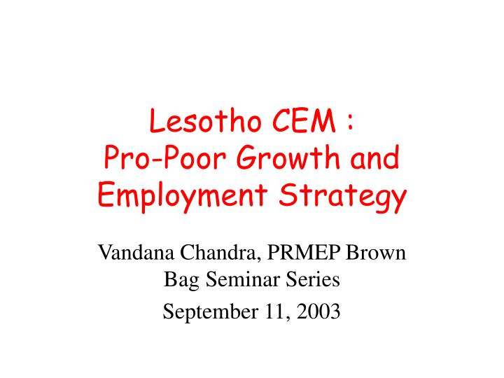 Lesotho cem pro poor growth and employment strategy