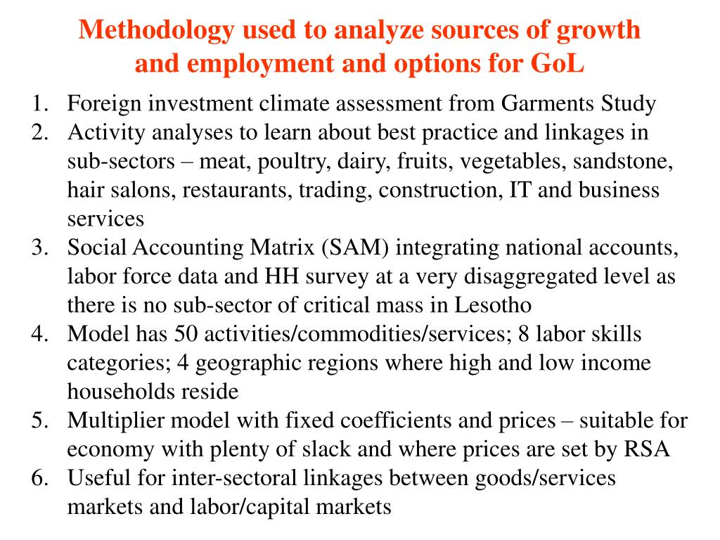 Methodology used to analyze sources of growth and employment and options for GoL