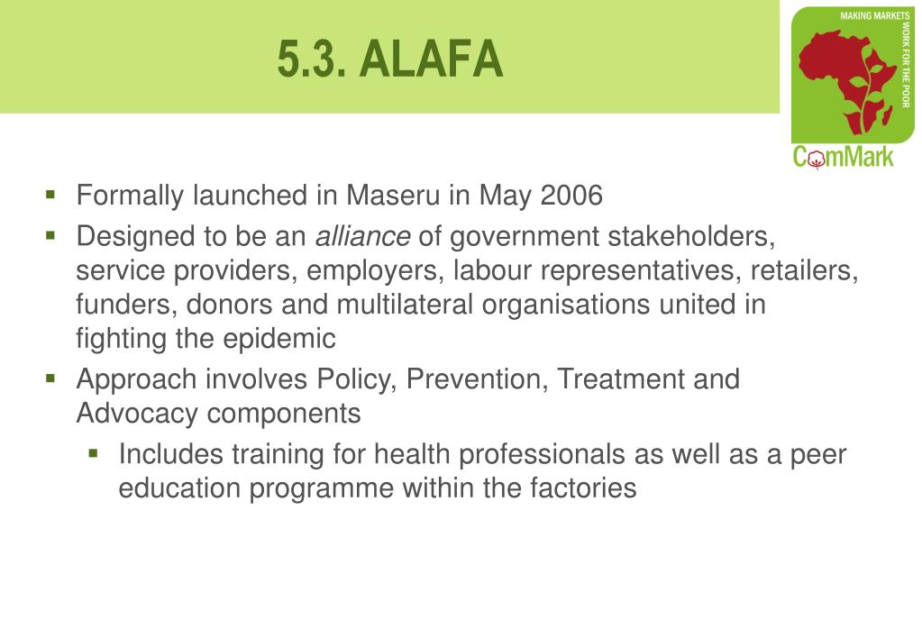 Formally launched in Maseru in May 2006