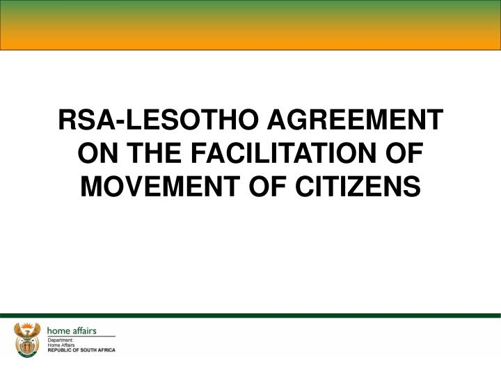 RSA-LESOTHO AGREEMENT ON THE FACILITATION OF MOVEMENT OF CITIZENS