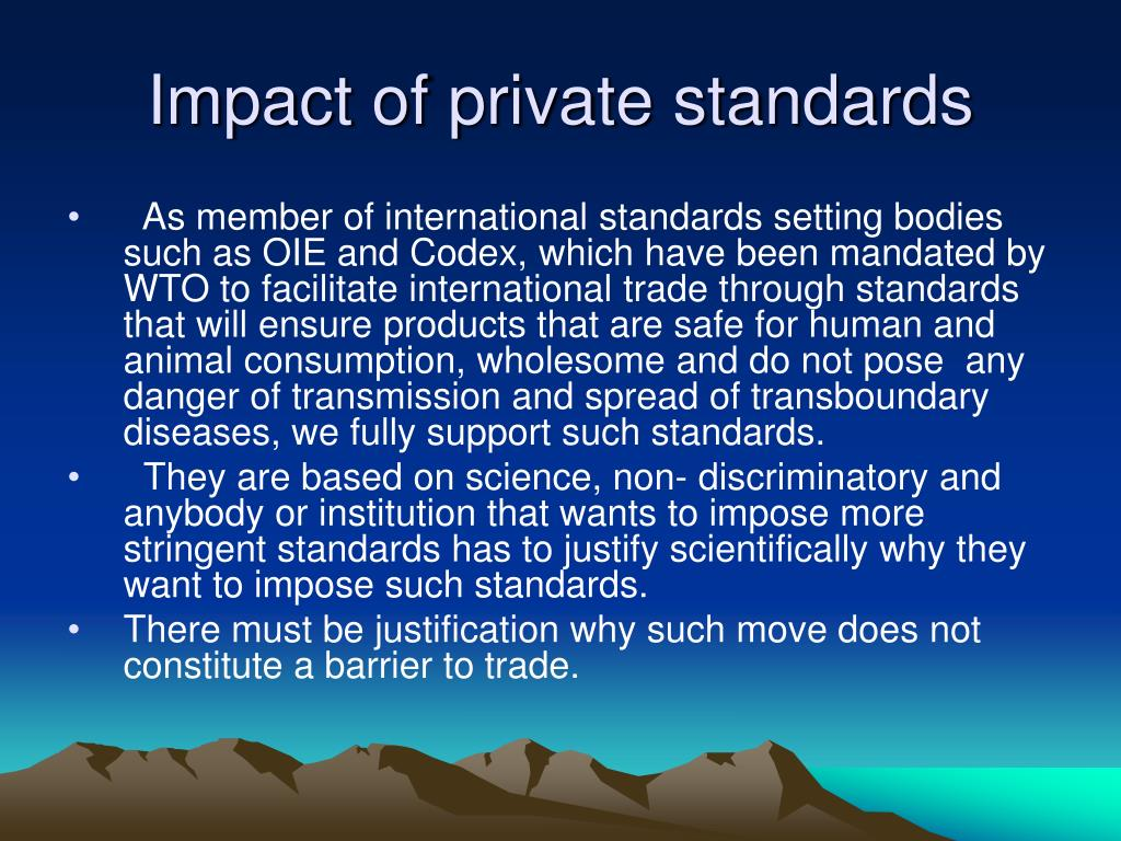 Impact of private standards
