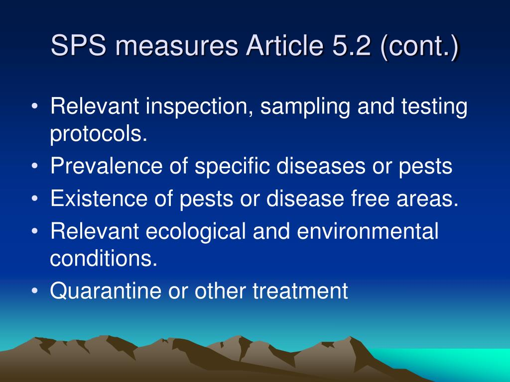 SPS measures Article 5.2 (cont.)