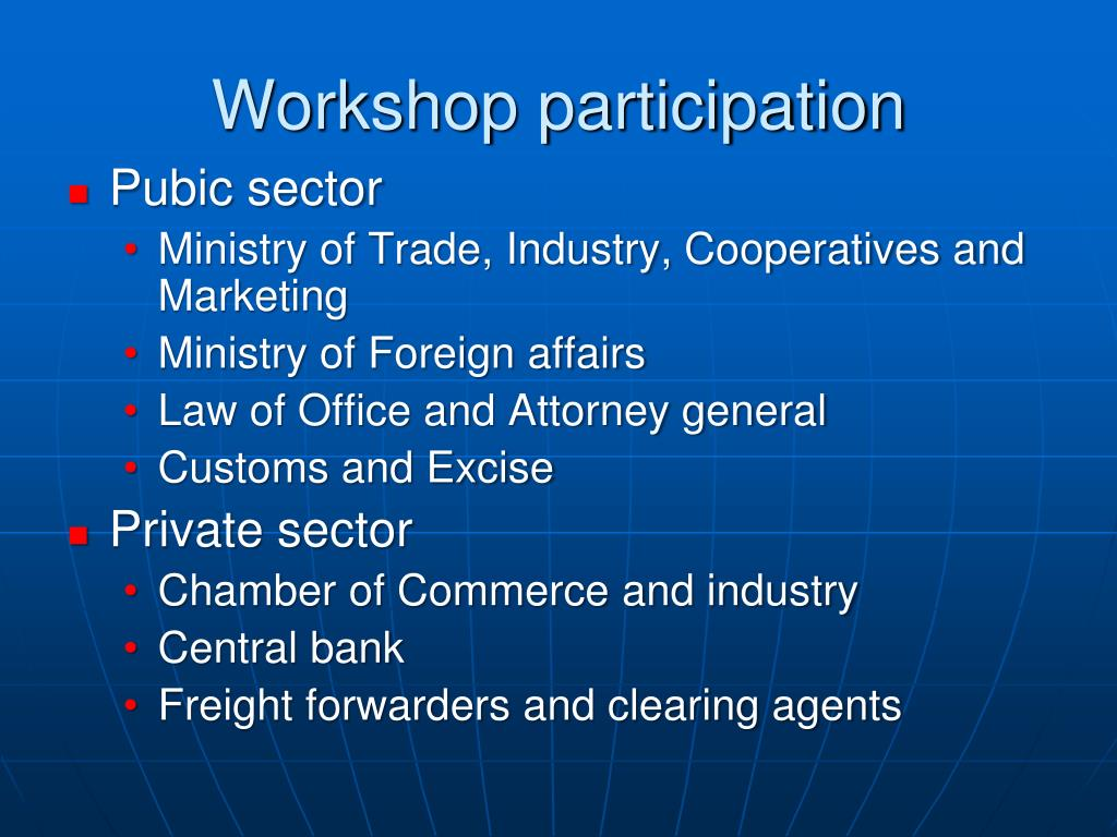 Workshop participation