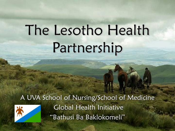 The lesotho health partnership