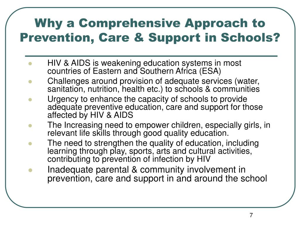Why a Comprehensive Approach to Prevention, Care & Support in Schools?