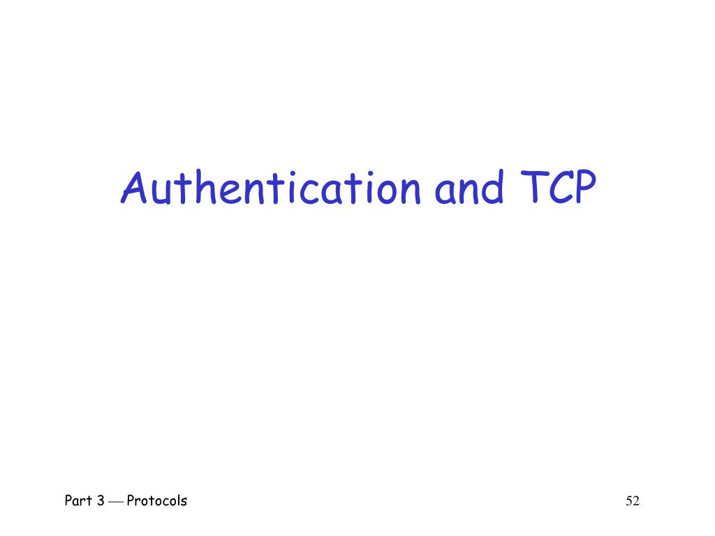 Authentication and TCP