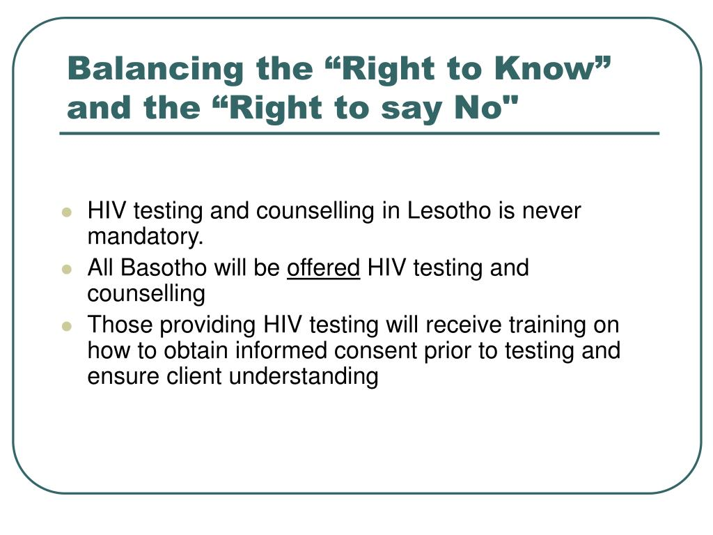 """Balancing the """"Right to Know"""" and the """"Right to say No"""""""