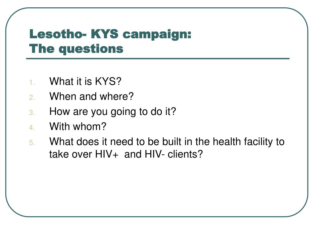 Lesotho- KYS campaign:
