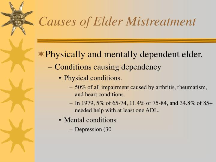 Causes of Elder Mistreatment